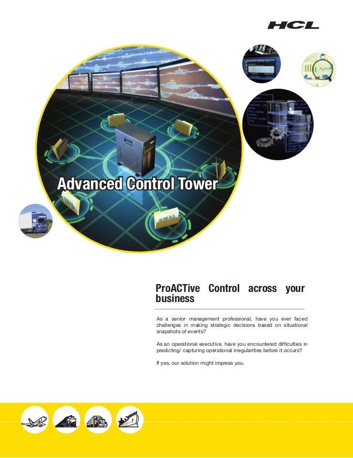 Advanced Control Tower             ProACTive Control across your             business             As a senior management p...