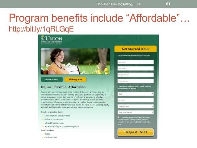 "Program benefits include ""Affordable""… http://bit.ly/1qRLGqE Bob Johnson Consulting, LLC 61"