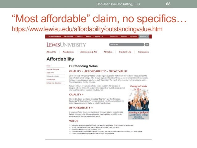 """""""Most affordable"""" claim, no specifics… https://www.lewisu.edu/affordability/outstandingvalue.htm Bob Johnson Consulting, L..."""