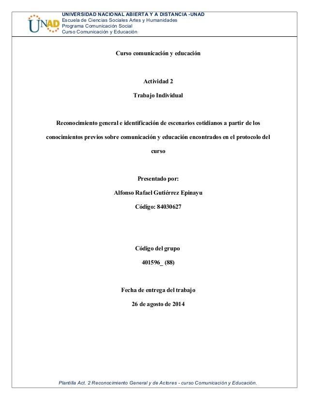 UNIVERSIDAD NACIONAL ABIERTA Y A DISTANCIA -UNAD  Escuela de Ciencias Sociales Artes y Humanidades  Programa Comunicación ...
