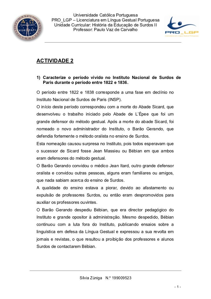 Universidade Católica Portuguesa        PRO_LGP – Licenciatura em Língua Gestual Portuguesa         Unidade Curricular: Hi...