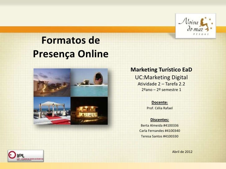 Formatos dePresença Online                                Marketing Turístico EaD                                 UC:Marke...