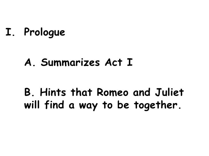 Romeo & Juliet Act 2 Outline