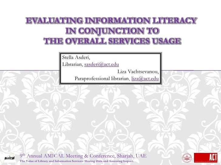 EVALUATING INFORMATION LITERACY           IN CONJUNCTION TO       THE OVERALL SERVICES USAGE                              ...