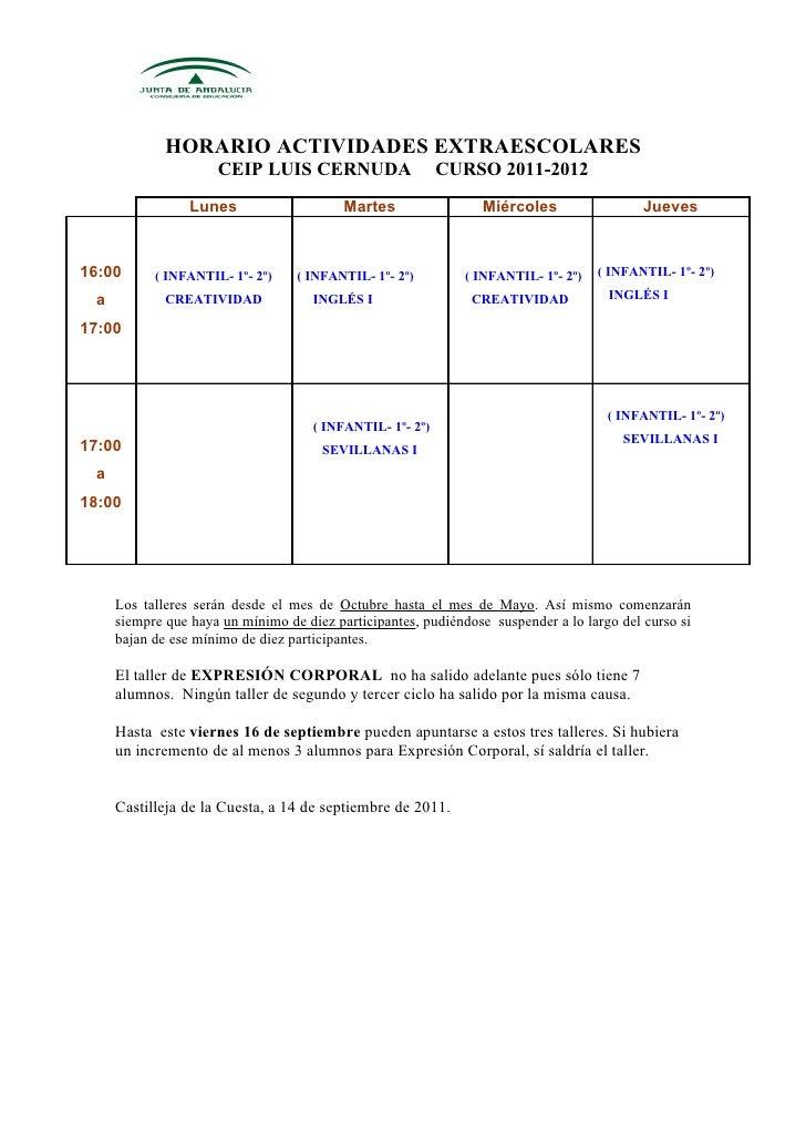 HORARIO ACTIVIDADES EXTRAESCOLARES                     CEIP LUIS CERNUDA                     CURSO 2011-2012              ...