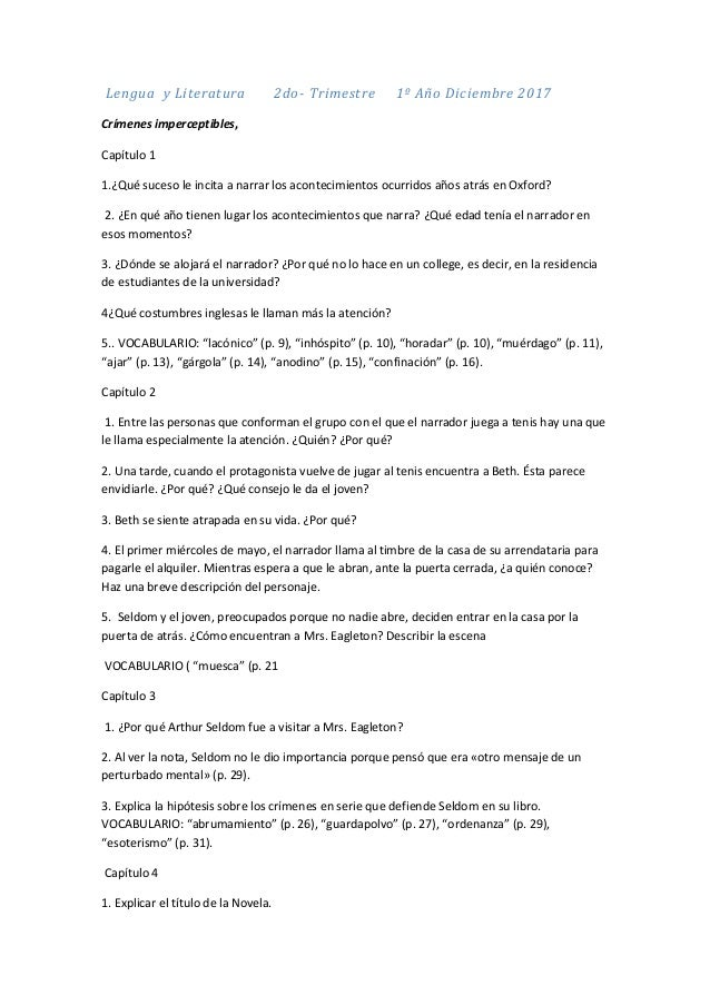 Lengua y Literatura 2do- Trimestre 1º Año Diciembre 2017 Crímenes imperceptibles, Capítulo 1 1.¿Qué suceso le incita a nar...