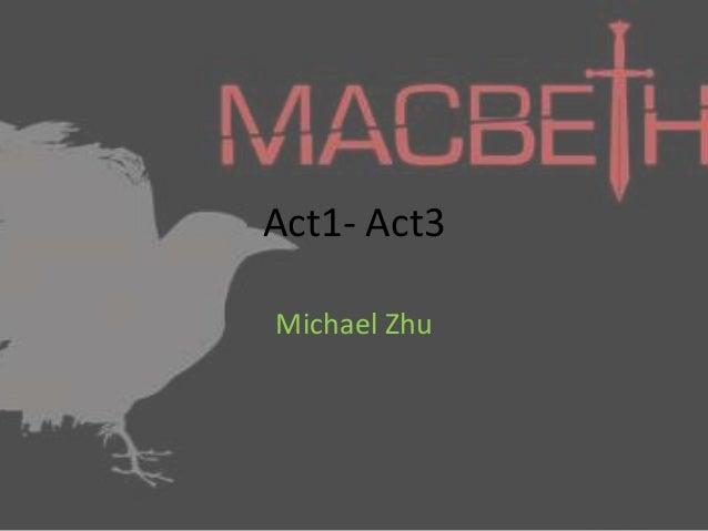 Act1- Act3 Michael Zhu