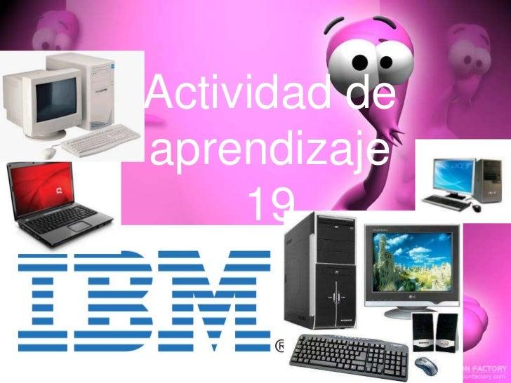 Actividad deaprendizaje     19  ESTEBAN ELISEO CEL MACHADO 1 A