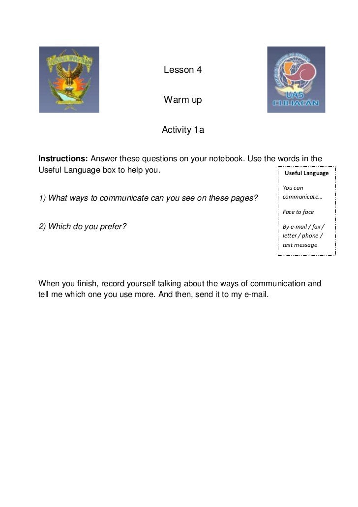 Lesson 4                                  Warm up                                 Activity 1aInstructions: Answer these qu...