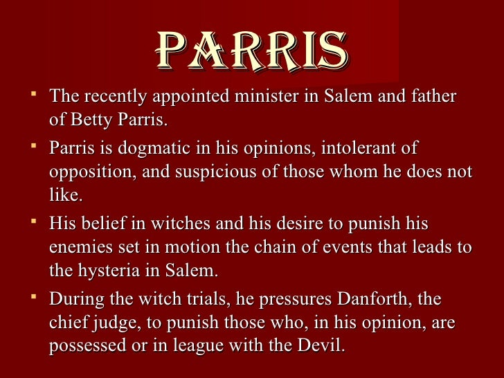 justification of judge danforths actions during the witch trials in salem Deputy governor danforth  she is a pliable girl whose actions are easily determined by others tituba parris' slave from barbados, tituba was with the girls when they danced and attempted to conjure the spirits of ann putnam's dead children  hathorne is the judge who presides over the salem witch trials he remains largely subservient.