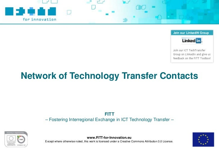Network of Technology Transfer Contacts                                   FITT     – Fostering Interregional Exchange in I...