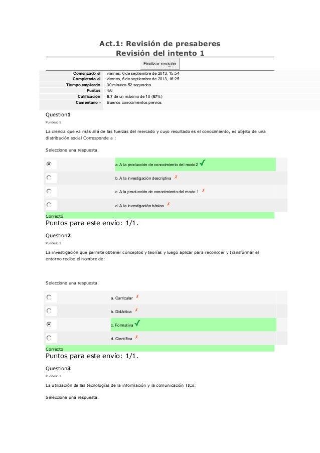 Act.1: Revisión de presaberes Revisión del intento 1 Finalizar revisión Comenzado el Completado el Tiempo empleado Puntos ...