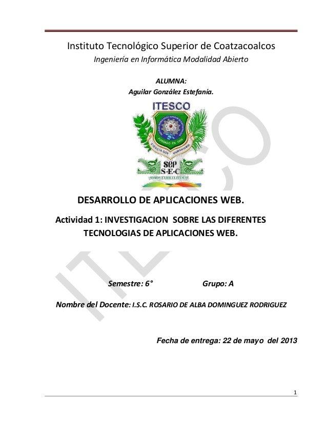 1Instituto Tecnológico Superior de CoatzacoalcosIngeniería en Informática Modalidad AbiertoALUMNA:Aguilar González Estefan...