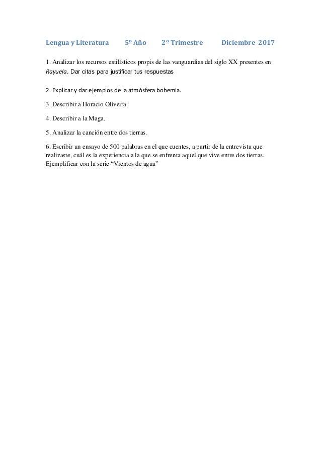 Lengua y Literatura 5º Año 2º Trimestre Diciembre 2017 1. Analizar los recursos estilísticos propis de las vanguardias del...