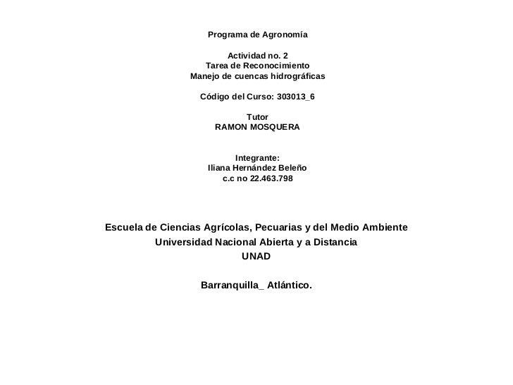 Programa de Agronomía                         Actividad no. 2                    Tarea de Reconocimiento                 M...