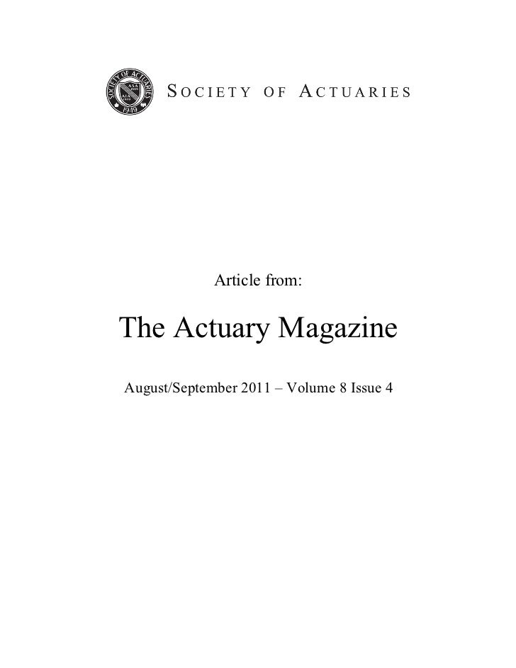 Article from:The Actuary MagazineAugust/September 2011 – Volume 8 Issue 4