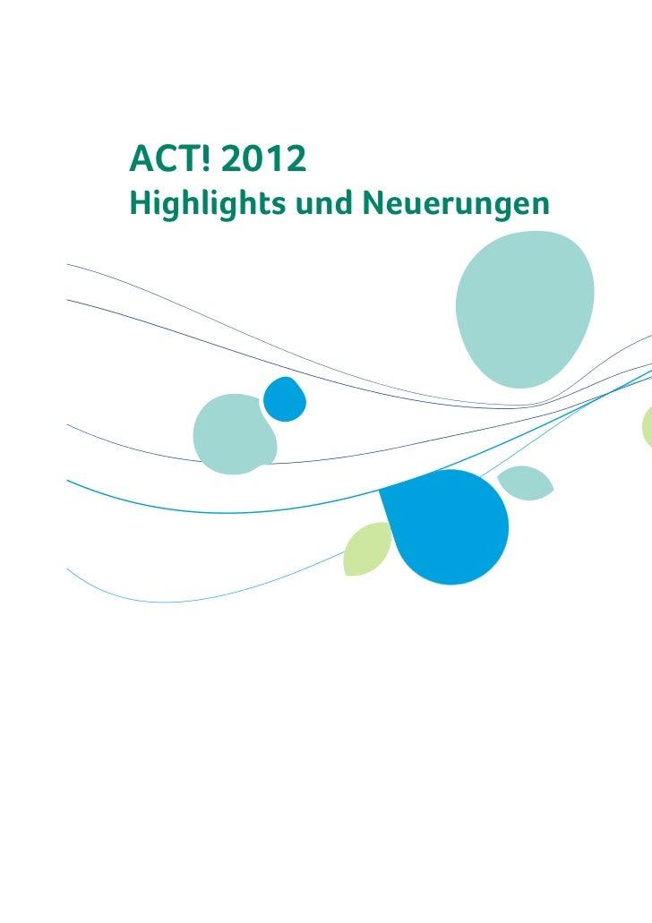 ACT! 2012Highlights und Neuerungen