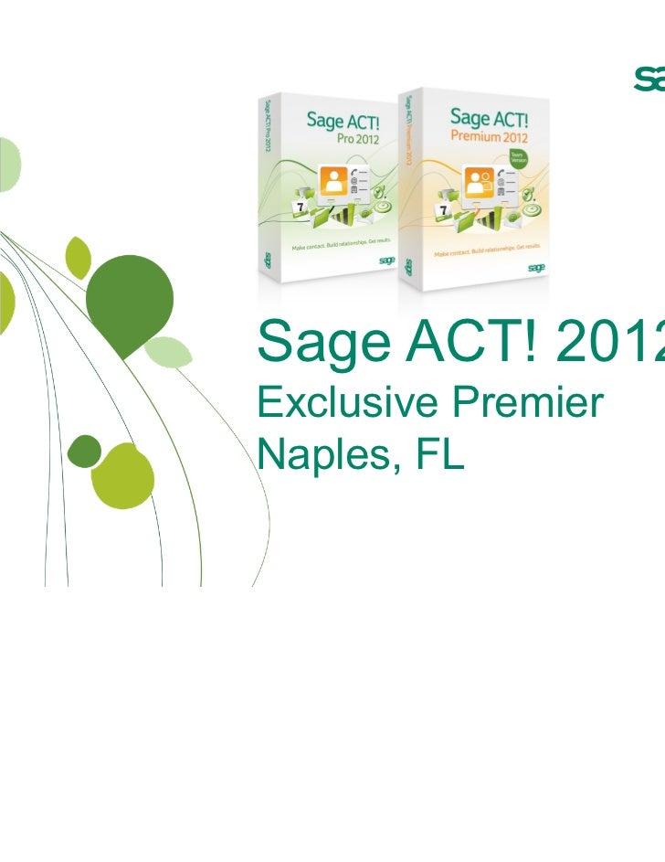 Sage ACT! 2012Exclusive PremierNaples, FL