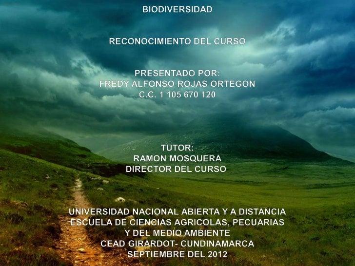 INTRODUCCION             Por medio de este trabajo se da la gran importancia que setiene a la biodiversidad .La biodivers...