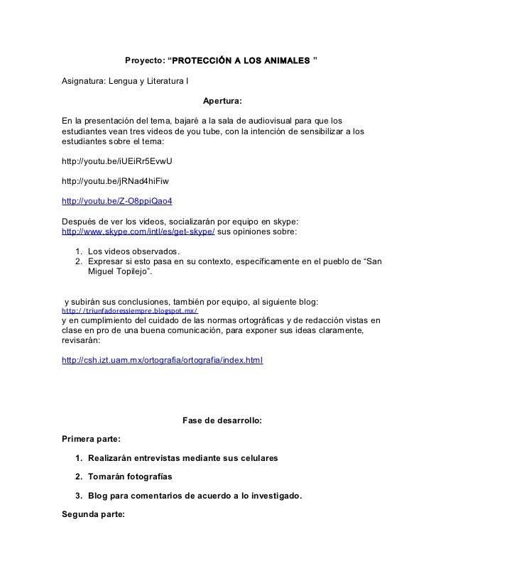 """Proyecto: """"PROTECCIÓN A LOS ANIMALES """"Asignatura: Lengua y Literatura I                                          Apertura:..."""