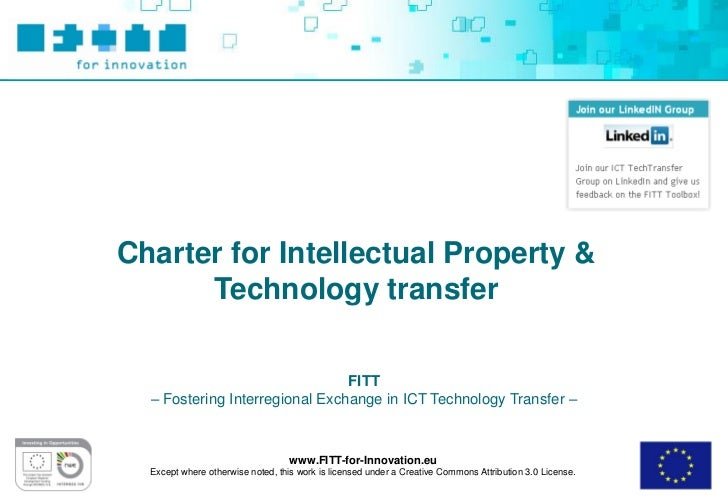 Charter for Intellectual Property &      Technology transfer                                FITT  – Fostering Interregiona...