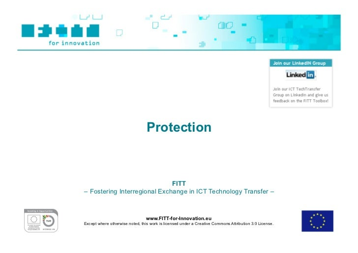 Protection                              FITT– Fostering Interregional Exchange in ICT Technology Transfer –               ...