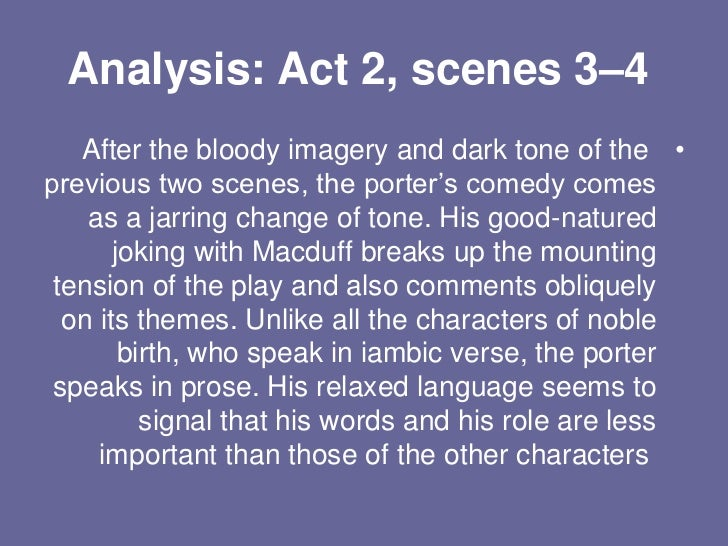 an analysis of act two of macbeth He and lady macbeth plan to get duncan's two chamberlains eight kings—which the witches show macbeth in a vision in act iv—is a macbeth analysis and.