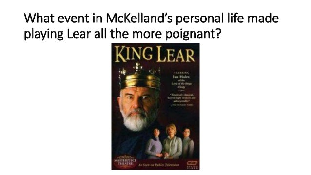 understanding king lears ego in shakespearean king lear Explain how the fool becomes lear's voice of reason and his conscience  and  find homework help for other king lear questions at enotes  the fool is able to  operate as lear's moral and spiritual alter- ego, questioning his  in king lear,  how does shakespeare use the fool to reflect and comment on lear's terrible.