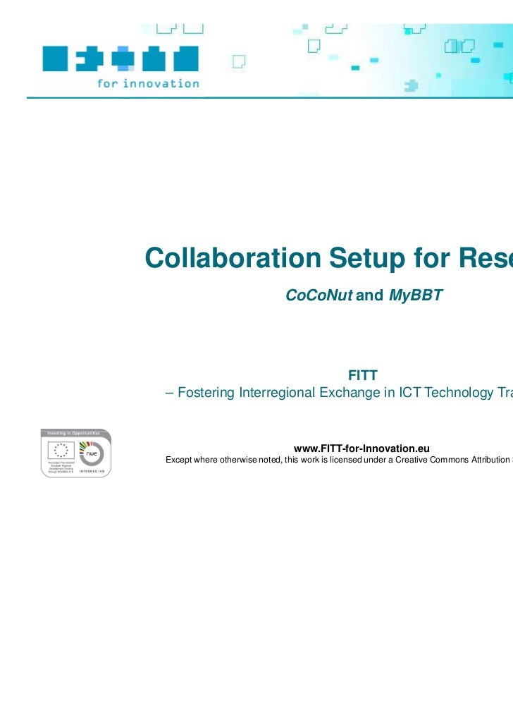 Collaboration Setup for Research                               CoCoNut and MyBBT                               FITT – Fost...