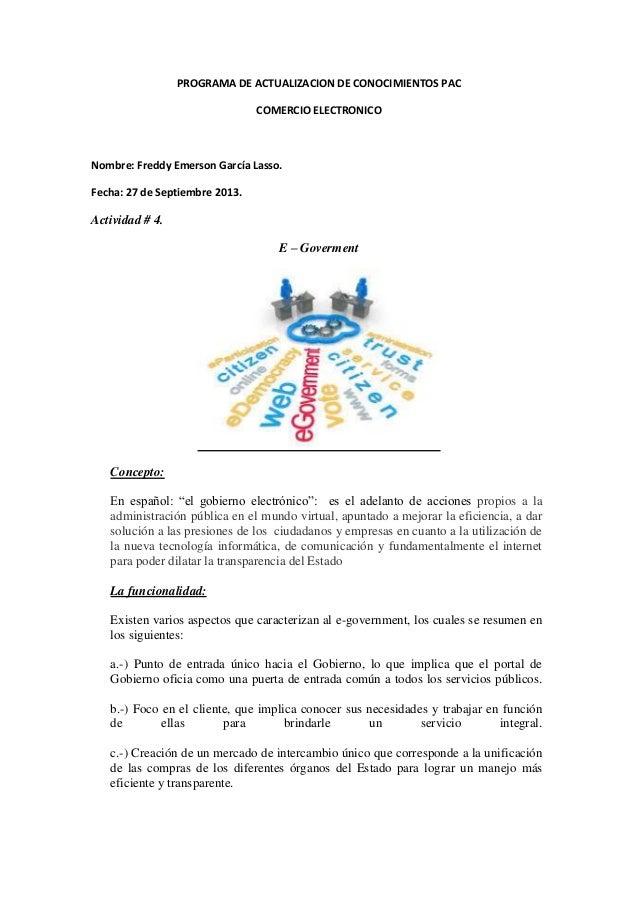 PROGRAMA DE ACTUALIZACION DE CONOCIMIENTOS PAC COMERCIO ELECTRONICO Nombre: Freddy Emerson García Lasso. Fecha: 27 de Sept...