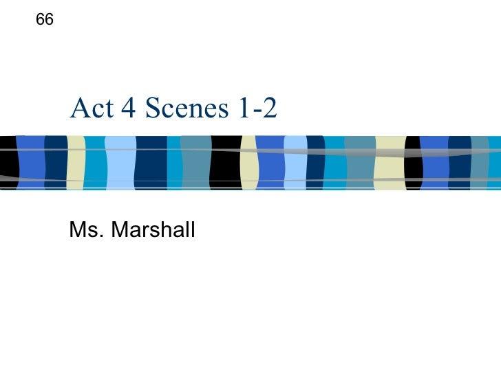 Act 4 scenes 1 2