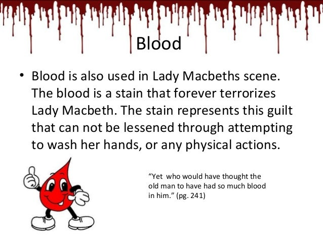 the symbolism of blood in macbeth essay Blood imagery in macbeth imagine a war without guns a custom essay sample on the final scenes of macbeth transform the symbol of blood to one of revenge.