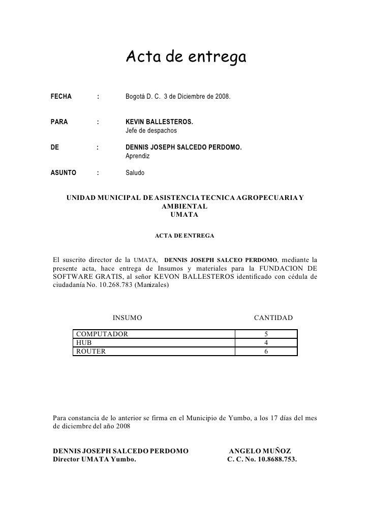 Acta de entrega  FECHA         :        Bogotá D. C. 3 de Diciembre de 2008.   PARA          :        KEVIN BALLESTEROS.  ...