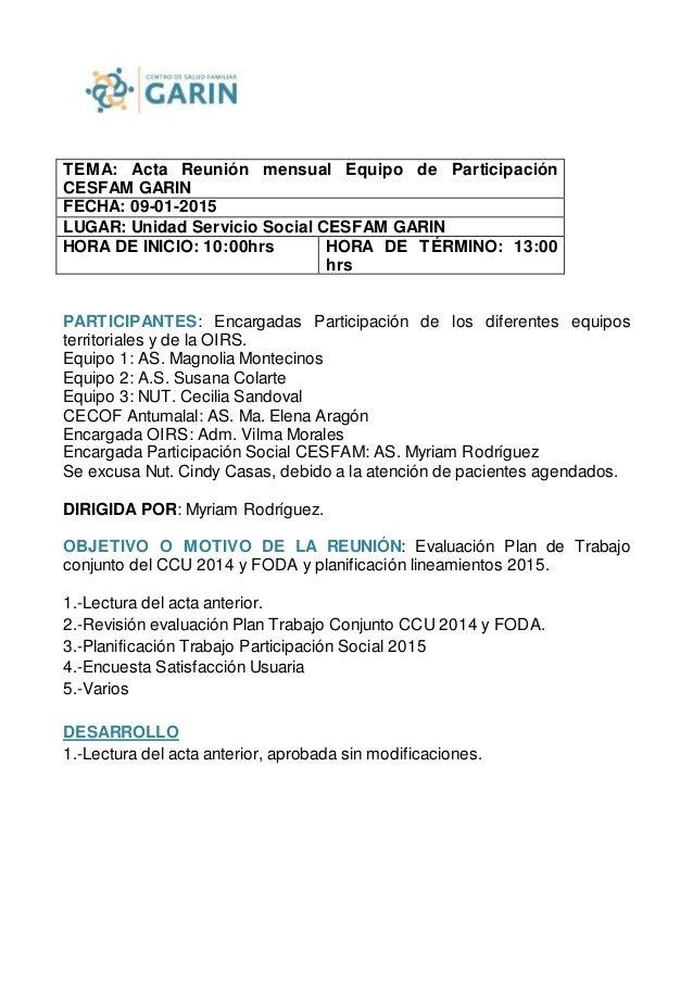 TEMA: Acta Reunión mensual Equipo de Participación CESFAM GARIN FECHA: 09-01-2015 LUGAR: Unidad Servicio Social CESFAM GAR...