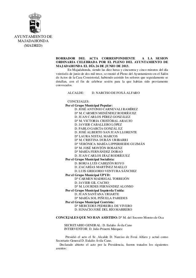 AYUNTAMIENTO DE MAJADAHONDA (MADRID) BORRADOR DEL ACTA CORRESPONDIENTE A LA SESION ORDINARIA CELEBRADA POR EL PLENO DEL AY...