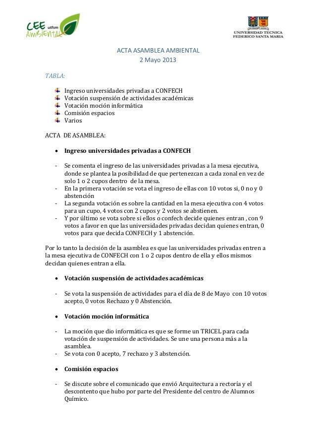 ACTA ASAMBLEA AMBIENTAL 2 Mayo 2013 TABLA: Ingreso universidades privadas a CONFECH Votación suspensión de actividades aca...