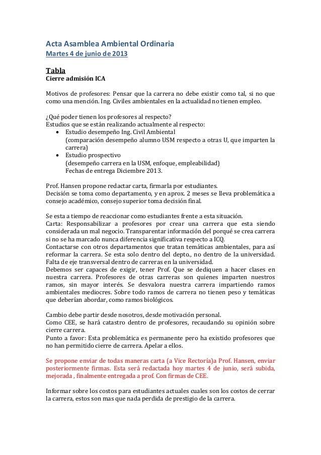 Acta Asamblea Ambiental Ordinaria Martes 4 de junio de 2013 Tabla Cierre admisión ICA Motivos de profesores: Pensar que la...
