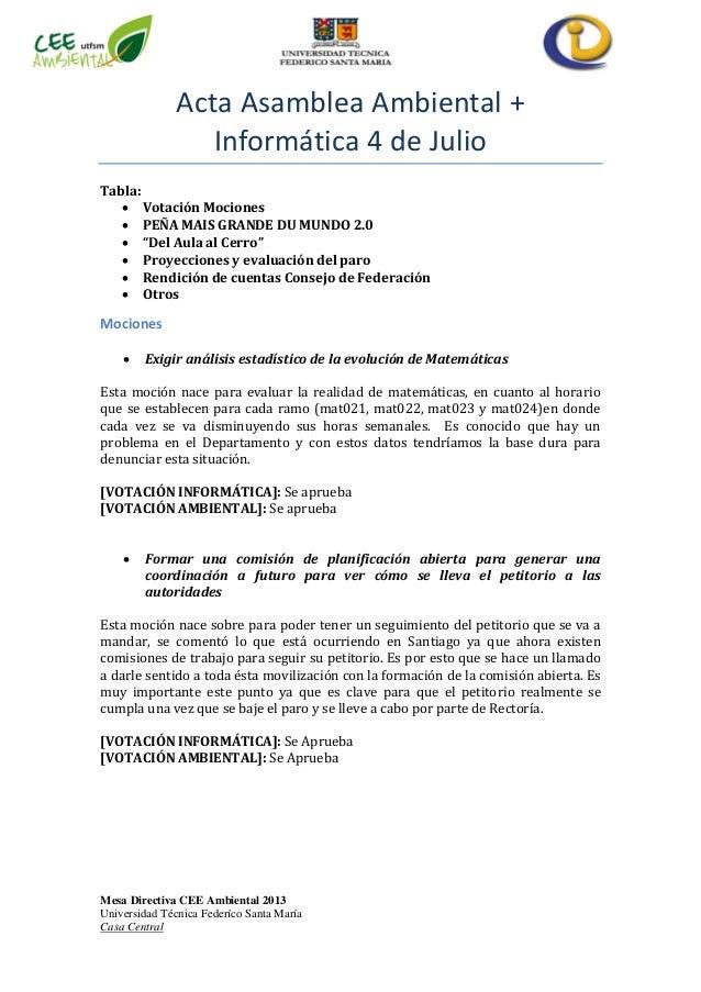 Mesa Directiva CEE Ambiental 2013 Universidad Técnica Federíco Santa María Casa Central Acta Asamblea Ambiental + Informát...