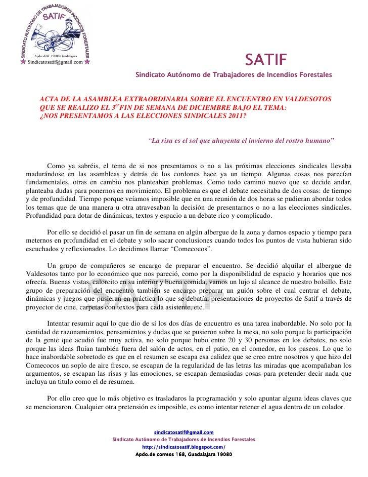 SATIF                                       Sindicato Autónomo de Trabajadores de Incendios Forestales    ACTA DE LA ASAMB...