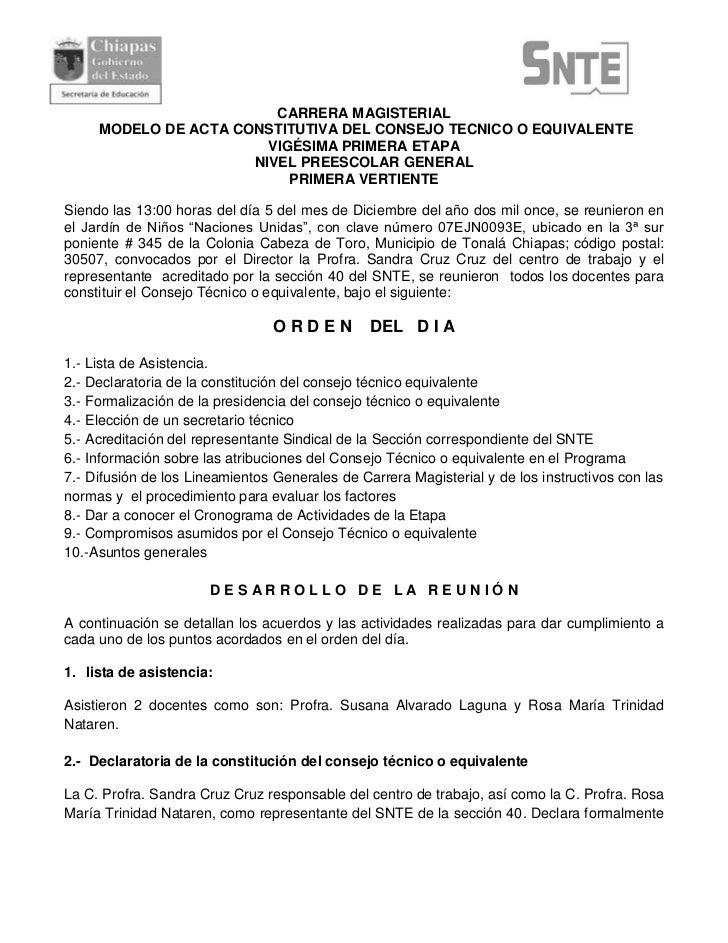 CARRERA MAGISTERIAL     MODELO DE ACTA CONSTITUTIVA DEL CONSEJO TECNICO O EQUIVALENTE                        VIGÉSIMA PRIM...
