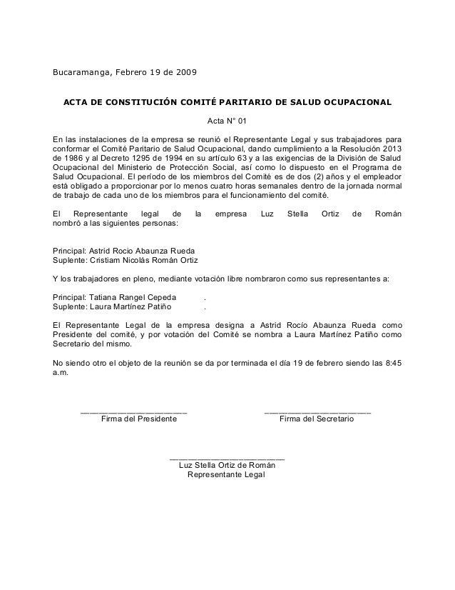 Bucaramanga, Febrero 19 de 2009 ACTA DE CONSTITUCIÓN COMITÉ PARITARIO DE SALUD OCUPACIONAL Acta N° 01 En las instalaciones...