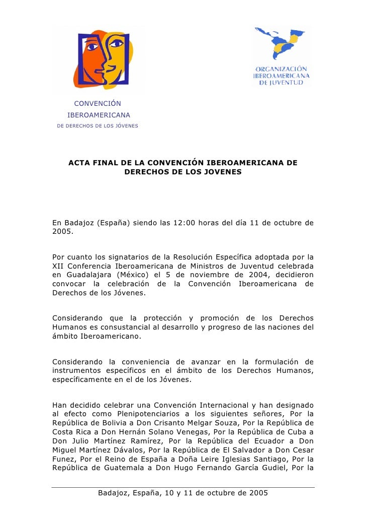 CONVENCIÓN     IBEROAMERICANA  DE DERECHOS DE LOS JÓVENES         ACTA FINAL DE LA CONVENCIÓN IBEROAMERICANA DE           ...