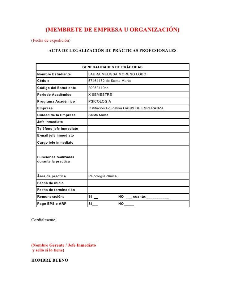 (MEMBRETE DE EMPRESA U ORGANIZACIÓN) (Fecha de expedición)           ACTA DE LEGALIZACIÓN DE PRÁCTICAS PROFESIONALES      ...