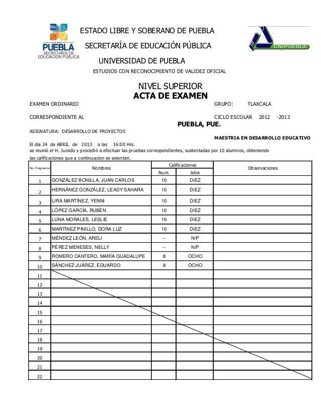 ESTADO LIBRE Y SOBERANO DE PUEBLASECRETARÍA DE EDUCACIÓN PÚBLICAUNIVERSIDAD DE PUEBLAESTUDIOS CON RECONOCIMIENTO DE VALIDE...
