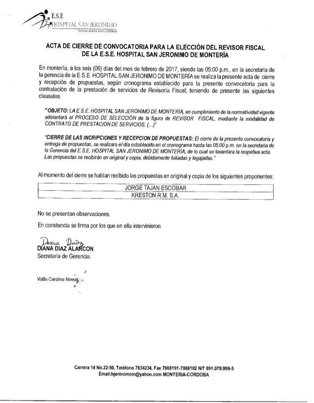 ACTA DE CIERRE - CONVOCATORIA para la elección del revisor Fiscal de la E.S.E Hospital San Jerónimo de Montería