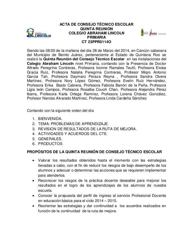 ACTA DE CONSEJO TÉCNICO ESCOLAR QUINTA REUNIÓN COLEGIO ABRAHAM LINCOLN PRIMARIA CT 23PPR0114O Siendo las 08:00 de la mañan...