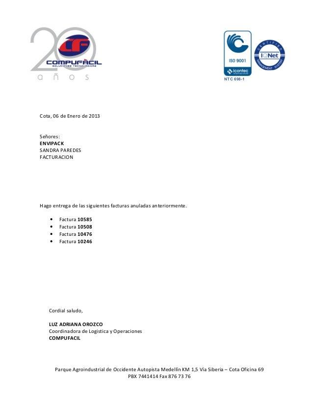 NTC 698-1Cota, 06 de Enero de 2013Señores:ENVIPACKSANDRA PAREDESFACTURACIONHago entrega de las siguientes facturas anulada...