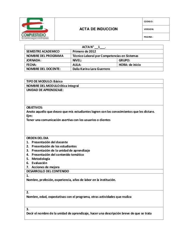 CODIGO:                                     ACTA DE INDUCCION                            VERSION:                         ...