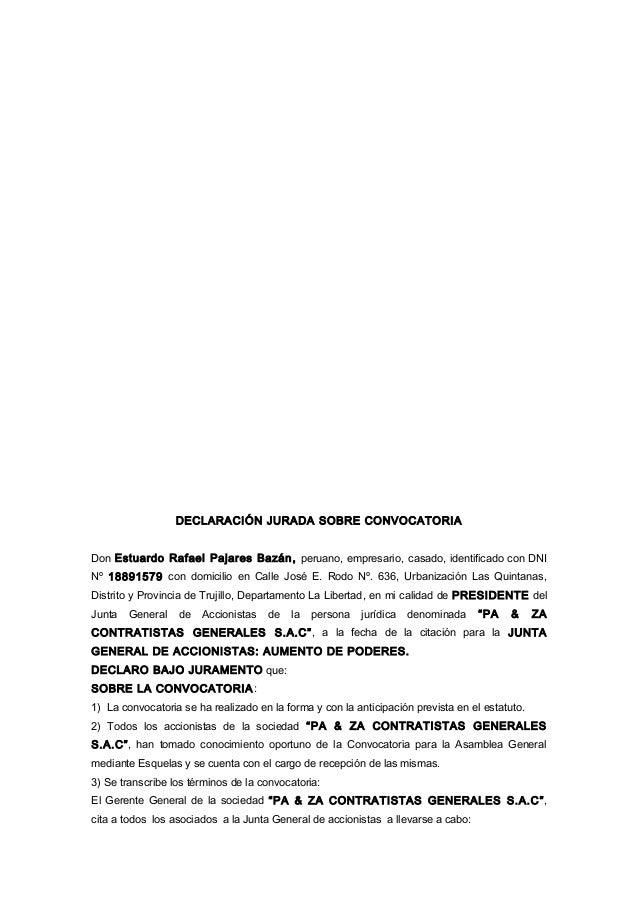 DECLARACIÓN JURADA SOBRE CONVOCATORIA Don Estuardo Rafael Pajares Bazán, peruano, empresario, casado, identificado con DNI...
