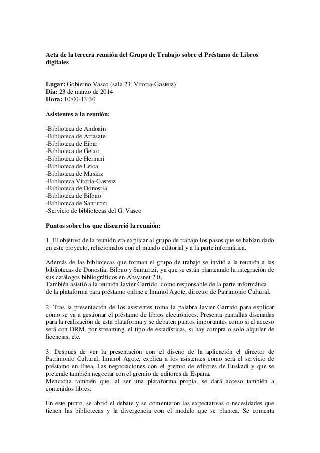 Acta de la tercera reunión del Grupo de Trabajo sobre el Préstamo de Libros digitales Lugar: Gobierno Vasco (sala 23, Vito...